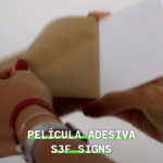 Adhesive Film on Signage S3F Signs