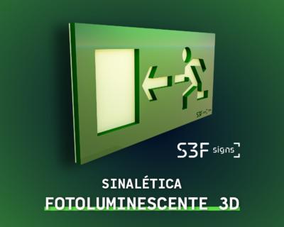 Sinalética Fotoluminescente 3D
