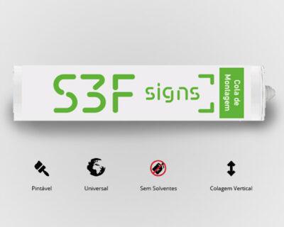 Cola de montagem S3F Signs